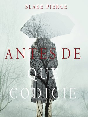 cover image of Antes de que Codicie