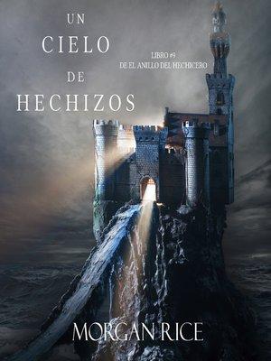 cover image of Un Cielo De Hechizos