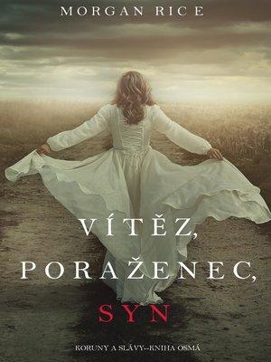 cover image of Vítěz, Poraženec, Syn