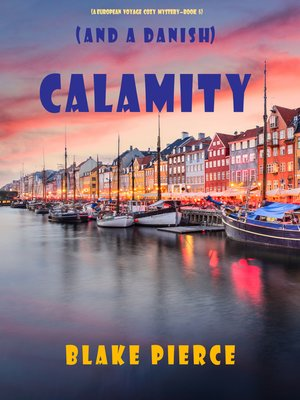 cover image of Calamity (and a Danish)