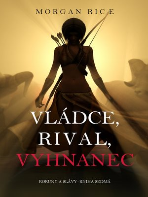 cover image of Vládce, Rival, Vyhnanec