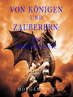 cover image of Von Königen und Zauberern: Eine Kurzgeschichte