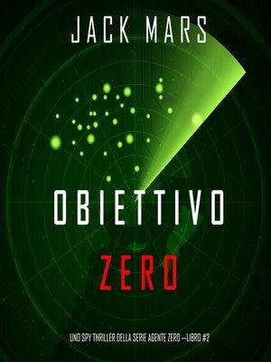 cover image of Obiettivo Zero