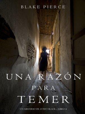 cover image of Una Razón Para Temer