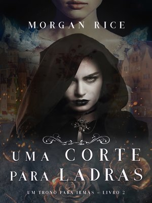 cover image of Uma Corte Para Ladras