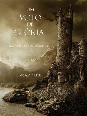 cover image of Um Voto De Glória