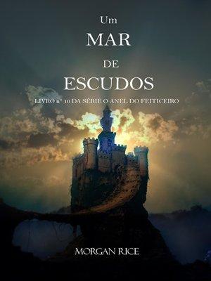 cover image of Um Mar De Escudos (Livro Nº 10 da série O Anel do Feiticeiro)