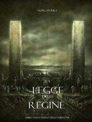 cover image of La Legge Delle Regine