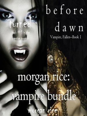 cover image of Morgan Rice: Vampire Bundle