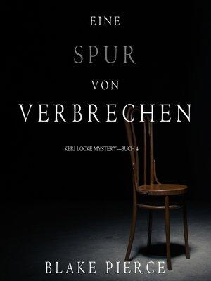 cover image of Eine Spur von Verbrechen