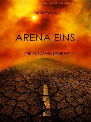 cover image of Arena Eins: Die Sklaventreiber