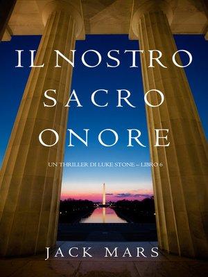 cover image of Il Nostro Sacro Onore