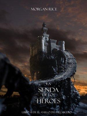cover image of La Senda De Los Héroes