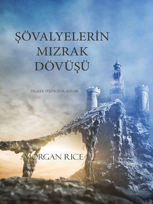 cover image of Şövalyelerin Mızrak Dövüşü