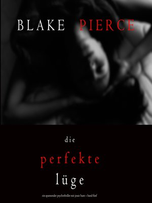 cover image of Die Perfekte Lüge