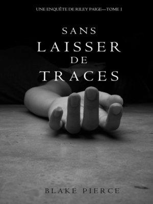 cover image of Sans Laisser de Traces