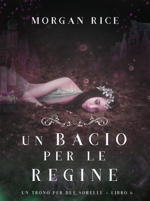 cover image of Un Bacio per le Regine