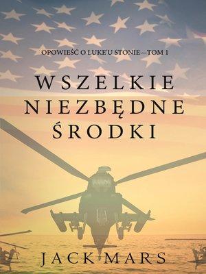 cover image of Wszelkie Niezbędne Środki