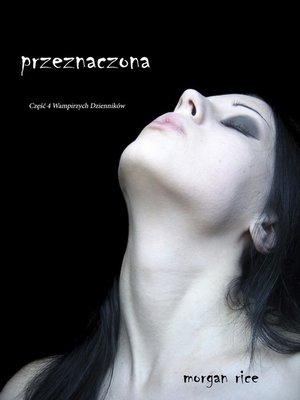 cover image of Przeznaczona