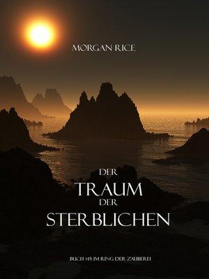 cover image of Der Traum Der Sterblichen