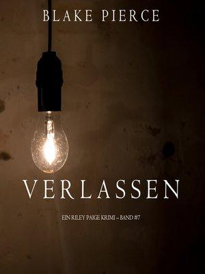 cover image of Verlassen