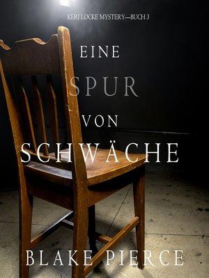 cover image of Eine Spur Von Schwäche