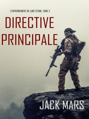 cover image of Directive Principale