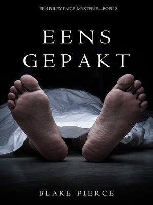 cover image of Eens Gepakt