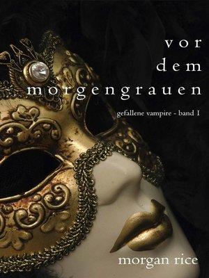 cover image of Vor dem Morgengrauen