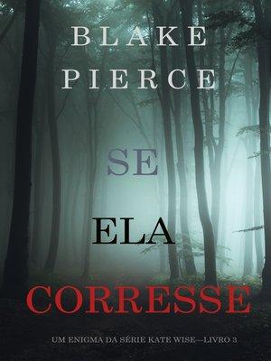 cover image of Se Ela Corresse