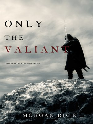cover image of Only the Valiant