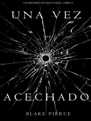 cover image of Una Vez Acechado