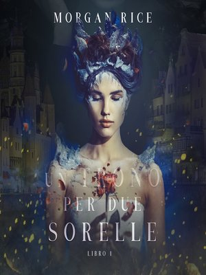 cover image of Un Trono per due Sorelle