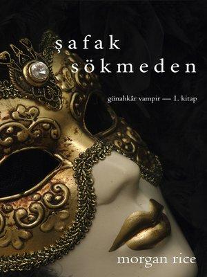 cover image of Şafak Sökmeden