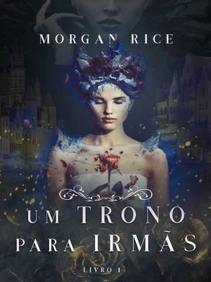 cover image of Um Trono para Irmãs