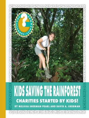 cover image of Kids Saving the Rainforest