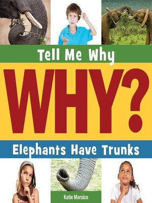 cover image of Elephants Have Trunks