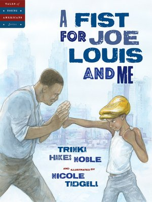 cover image of A Fist for Joe Louis and Me