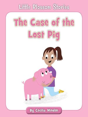 cover image of The Case of the Lost Pig