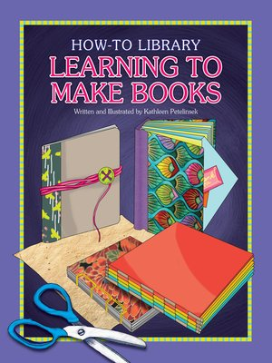 cover image of Learning to Make Books