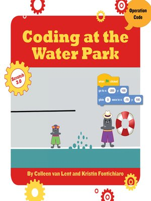 cover image of Coding at the Water Park