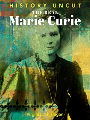 cover image of The Real Marie Curie