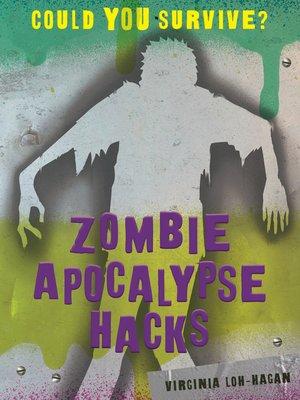 cover image of Zombie Apocalypse Hacks