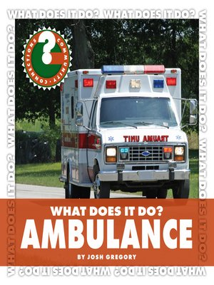 cover image of What Does It Do? Ambulance