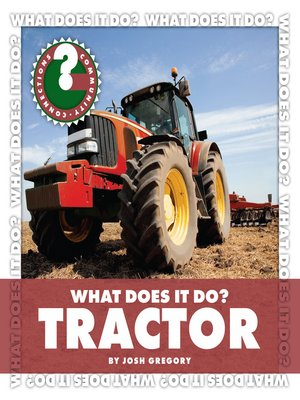 cover image of What Does It Do? Tractor