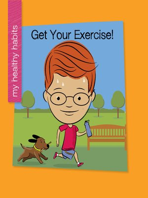 cover image of Get Your Exercise!