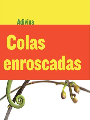 cover image of Colas enroscadas (Twisty Tails)