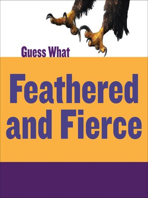 cover image of Feathered and Fierce