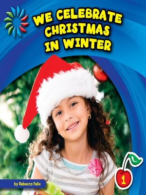 cover image of We Celebrate Christmas in Winter