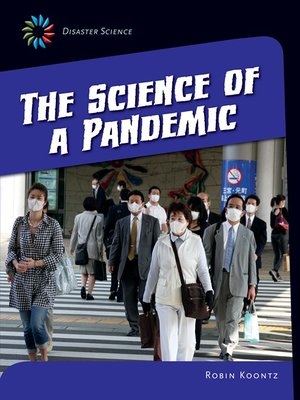 cover image of The Science of a Pandemic